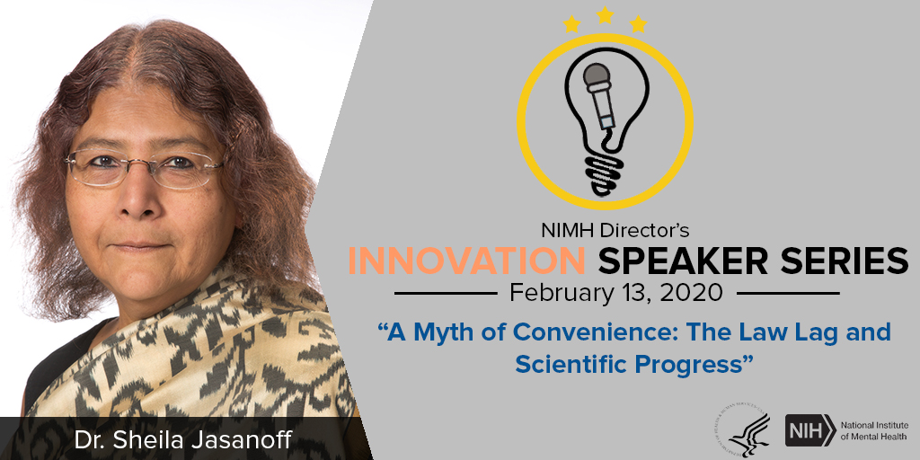 The NIMH Director's Innovation Speaker Series - A Myth of Convenience: The Law Lag and Scientific Progress