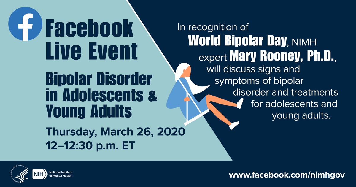 NIMH Facebook Live Event: Bipolar Disorder in Adolescents and Young Adults