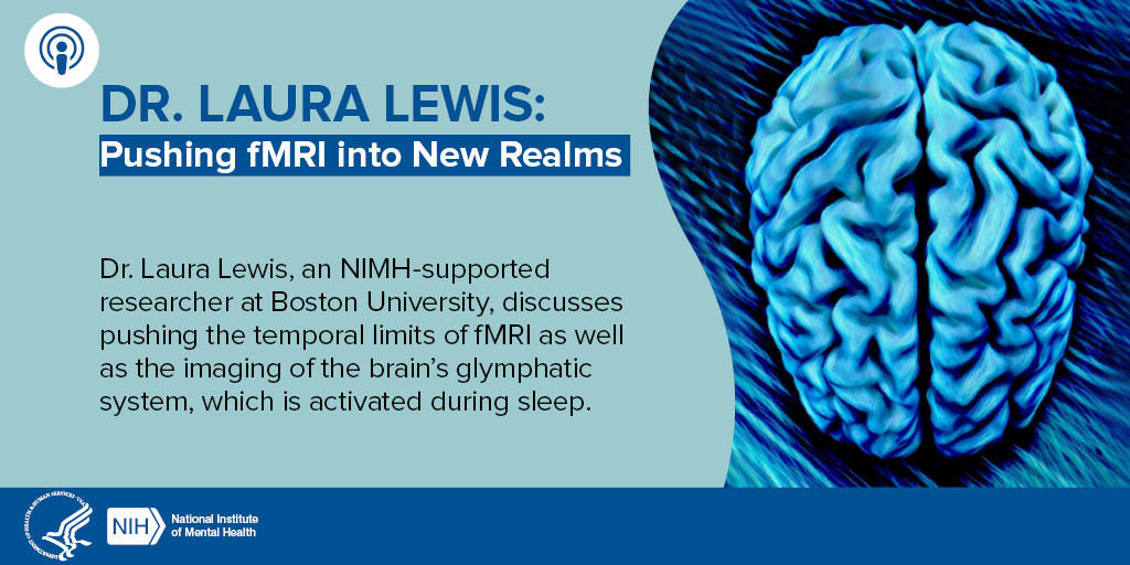 Dr. Laura Lewis: Pushing fMRI into New Realms